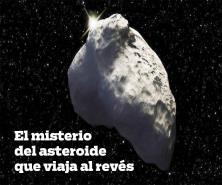 Estudio desvela el misterio del asteroide que viaja en dirección contraria